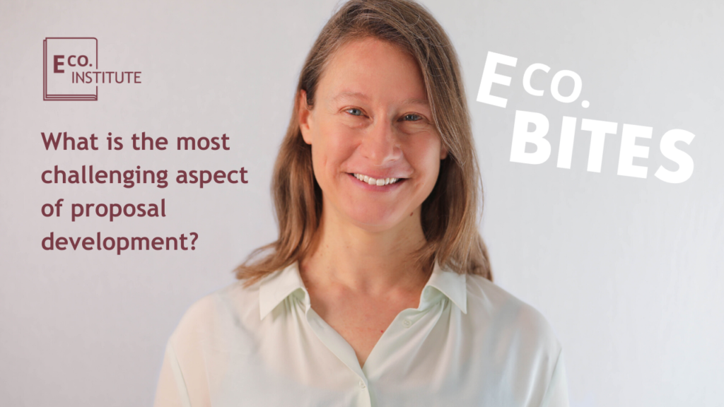 E Co. bites: What is the most challenging aspect of proposal development?