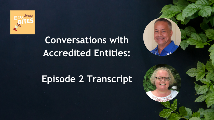 E Co Sound bites: Conversations with AEs Episode 2 Transcript – The Micronesia Conservation Trust